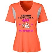 I Know I Bowl Like A Girl Try To Keep Up Girl Bowling Tshirt Ladies' All Sport Jersey
