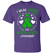 I Wear Green For Mental Health Awareness T Shirt