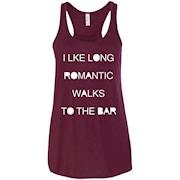 I Like Long Romantic Walks To The Bar Women Racerback Tank