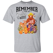 REMEMBER THERE ARE BABES IN THE WOODS Tees Smokey bear – T-Shirt