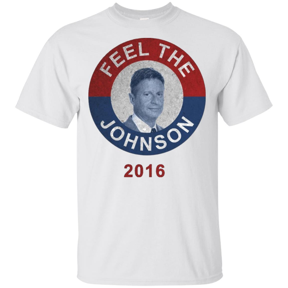 Feel The Johnson T-Shirt Gary Johnson For President Tee
