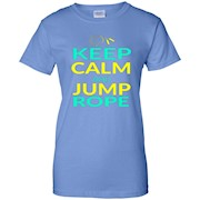 Funny Keep Calm And Jump Rope Ladies' T-Shirt