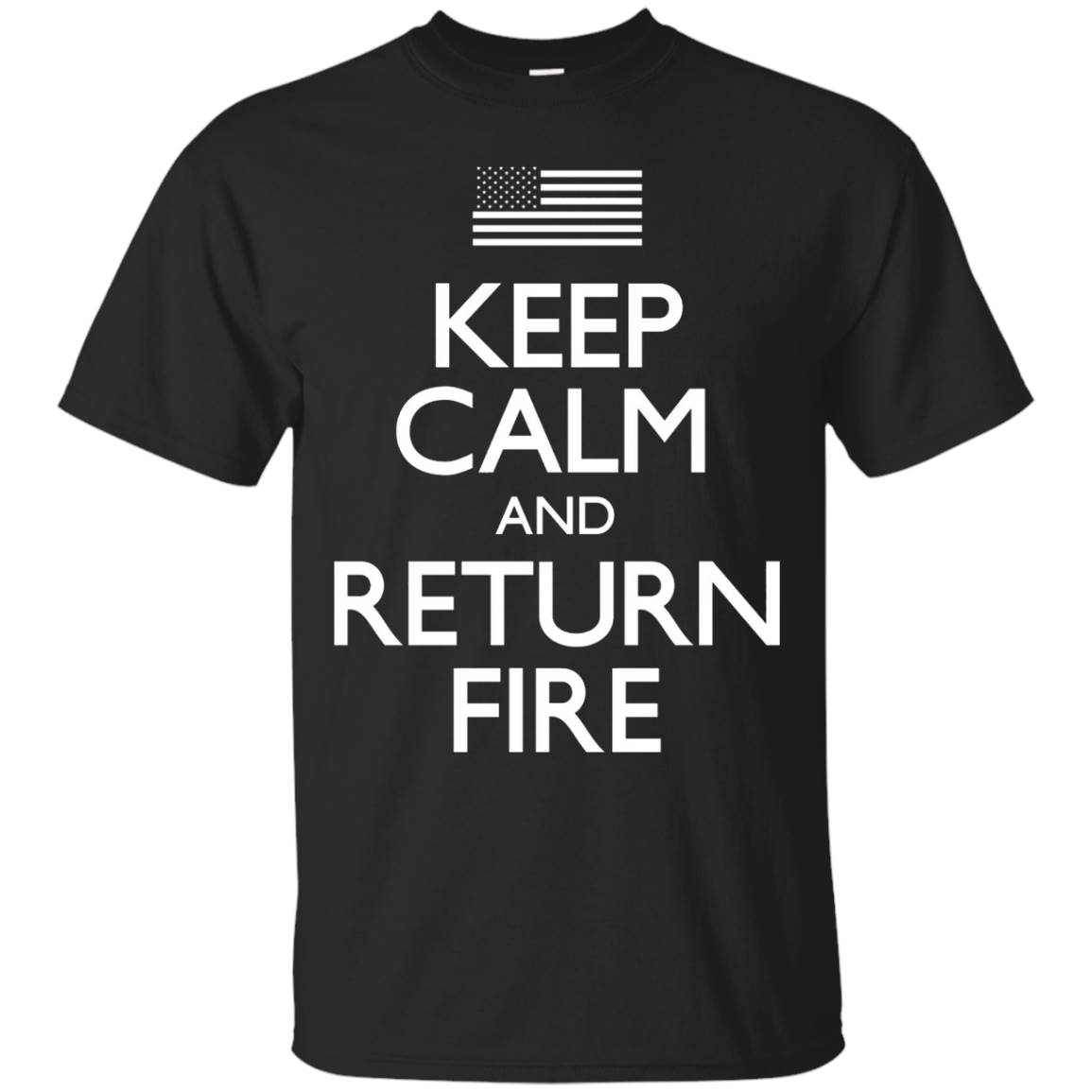 Keep Calm and Return Fire 2nd Amendment T-Shirt