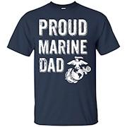 Proud Marine Dad Shirt