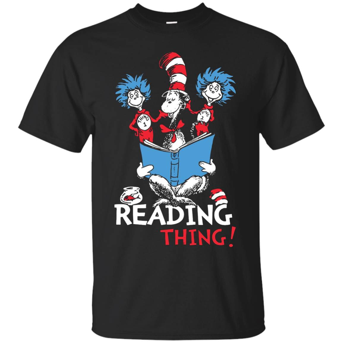 Reading Is Our Thing – Read Across America Day Shirt