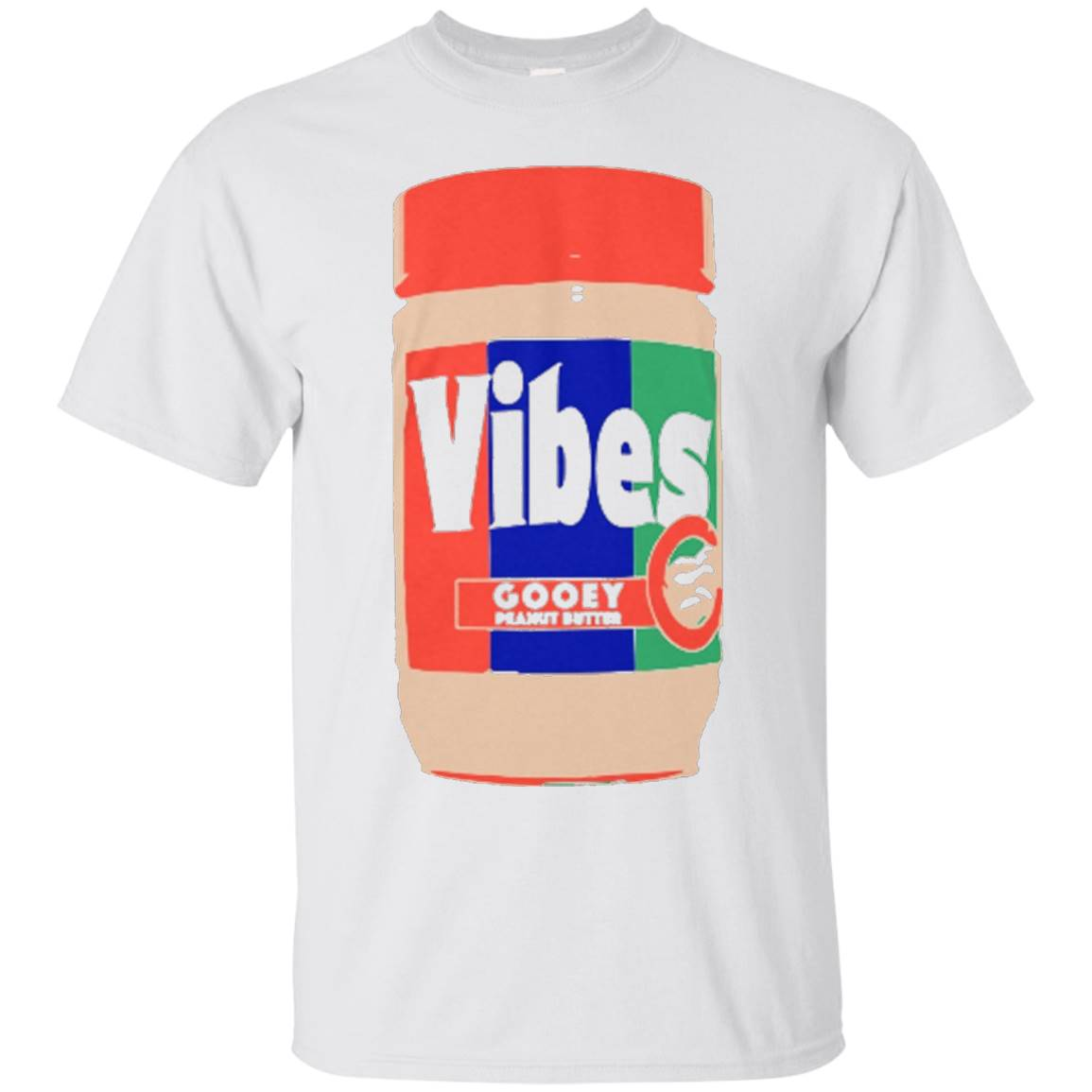 Peanut Butter Vibes – T Shirt for Peanut Butter lovers