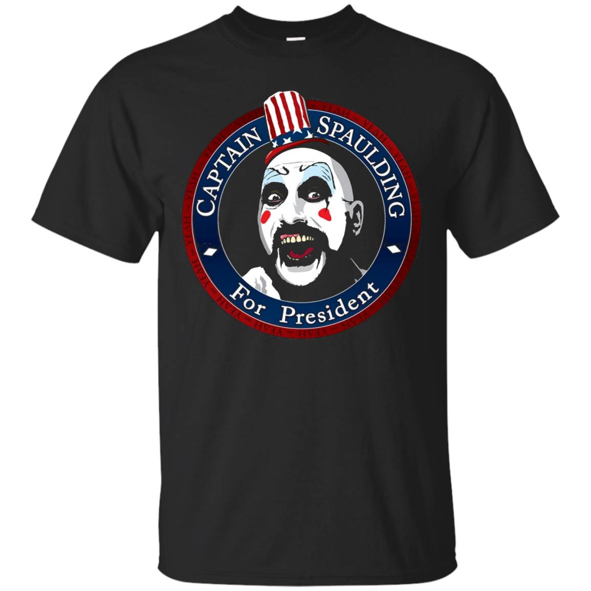 Captain Spaulding For President T shirt