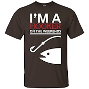 Fishing Shirt Funny – I'm a hooker