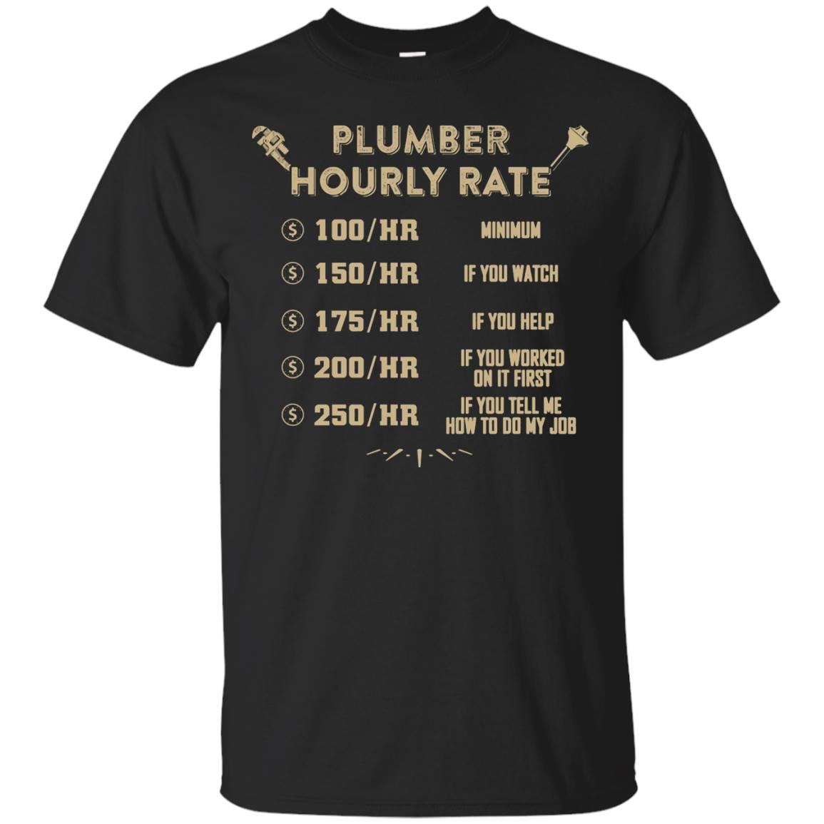 Plumber T-Shirt – Plumber Hourly Rate
