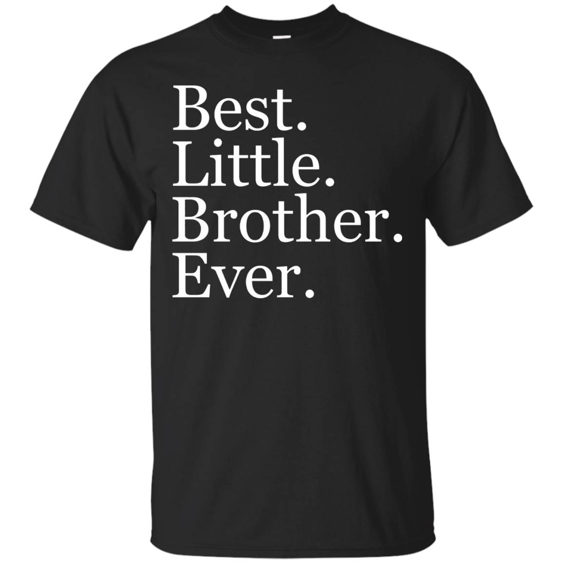 Brother T-Shirts – Best Little Brother Ever Funny Cute Shirt