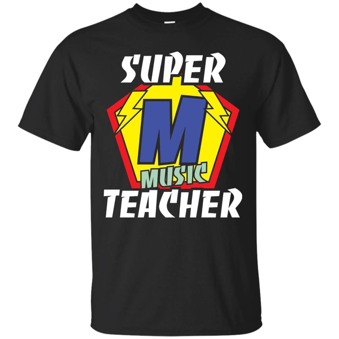 Funny Teacher Shirts Super Music Teacher