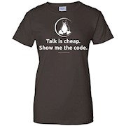 Linux – Talk is Cheap Show Me The Code by Linux T-Shirt