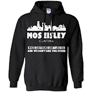 Mos eisley shirt – Where our friends don't like you and …