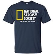 National Sarcasm Society T-Shirt Sarcastic Unisex