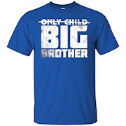 Only Child Expiring 2017 Soon to be a Big Brother Tee Shirt