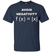 Avoid Negativity Shirt Funny Math Geek Tee