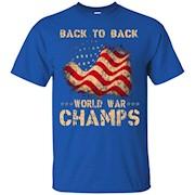 Back to Back World War Champs USA T-Shirt – America T-Shirt