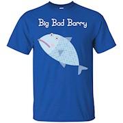 Big Bad Barry T-Shirt