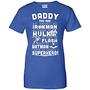 Daddy – You Are My Super Hero T shirt