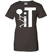 Fck it T-shirt College Humor fk Funny Cool Fuck it Shirts