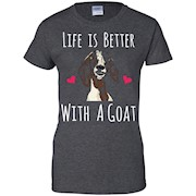 Life Is Better With A Goat T-Shirt – Funny Goat Lovers Tee