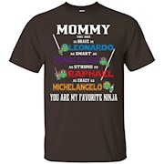 Mommy – You Are My Favorite Ninja T-shirt