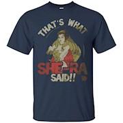She ra t shirt – That's what SHE-RA said!
