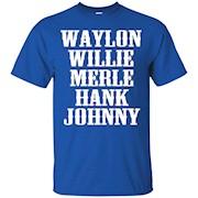 Waylon Willie Merle Hank Johnny T-shirt