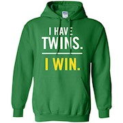 I Have Twins. I WIN Hilarious T-Shirt for Twin Parents