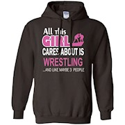 All This Girl Cares About Is Wrestling T-Shirts
