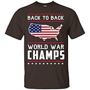 Back to Back World War Champs USA T-Shirt – America T-Shirt,