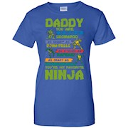 Daddy – You Are Our Favorite Ninja T-shirt