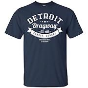 Detroit Draggway Est 1959 Sunday – Birthday Gift Tshirt