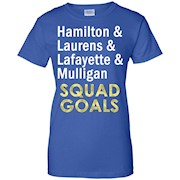 Hamilton Laurens Lafayette Mulligan Squad Goals T Shirt