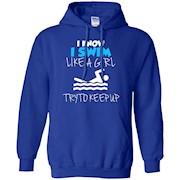 I Know I Swim Like A Girl Swimming T Shirt