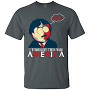 I'm Sorry – I thought this was America Funny Tshirt