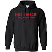 Meat is murder tasty, tasty murder T-Shirt