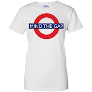 Mind The Gap T-Shirt – British Shirt – Mens Womens – London