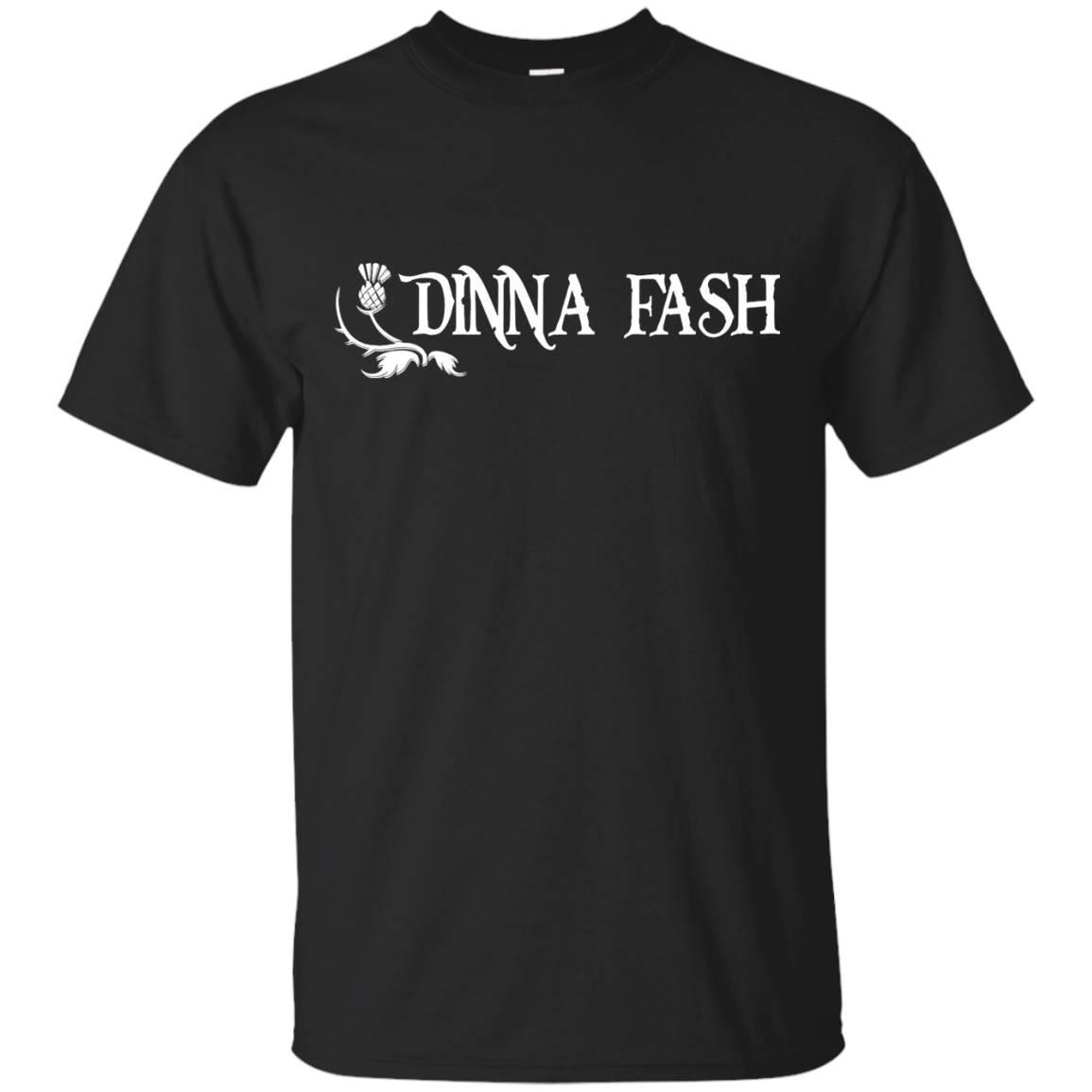 Dinna fash (GK) T-Shirt