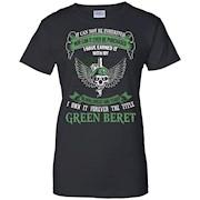 I Own The Title Green Beret – Cool Green Beret Shirt