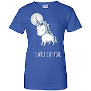 I Will Cut You – Stabby The Unicorn T Shirt