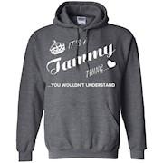 It's a Tammy thing you tshirt-Tammy t shirt-Name shirt