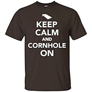 Keep calm and cornhole on T-Shirt