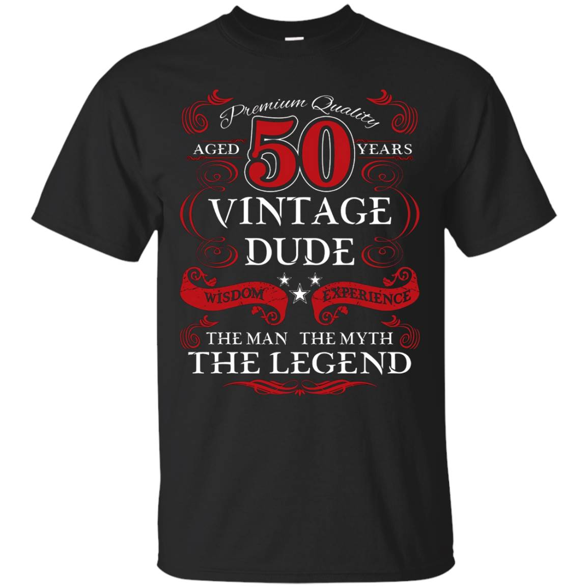 Men's Aged 50 Vintage Dude Man, Myth, Legend Birthday Gift T-Shirt