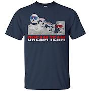Mount Rushmore Dream Team T-Shirt
