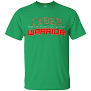 I Want It Now Tees Cyber !@# Warrior Security k Power Shirt