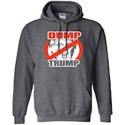 Donald Trump is a Dump Shirt – Trump Sucks – Fuck Trump