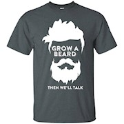 Grow A Beard T-Shirt Funny Beard Tee