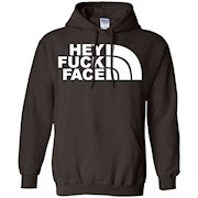 HEY FUCK FACE T-SHIRT