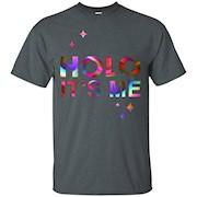holo it's me shirt